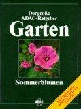 Der grosse ADAC-Ratgeber Garten. Sommerblumen