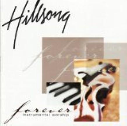 Hillsong - Forever: Instrumental Worship - Amazon com Music