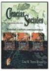 Ciencias Sociales - Sociedad y Cultura Contemporaneas / 2 Edicion (Spanish Edition)