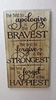 1Polar Bear& The First to Apologize is The Bravest The First to Forgive is The Strongest The Fist to Forget is The Happiest 9.8x4.9 Inch Wood Sign Wood Wall Wood Decoration