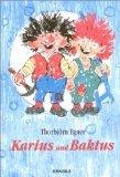 Karius und Baktus. Eine Geschichte mit farbigen Bildern, lustigen Liedern und Noten.