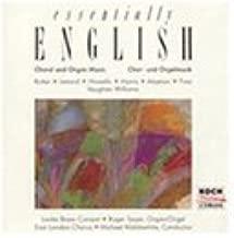 Essentially English Choral and Organ Music