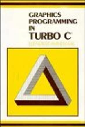 Amazon.com: Graphics Programming in Turbo C (9780471924395): Leen Ammeraal: Books