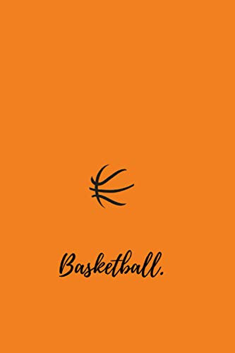 Basketball Notebook: 200 pages. 6x9