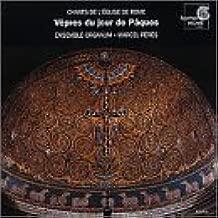 Chants of the Church of Rome - Vespers for Easter Sunday Chants de l'Eglise de Rome - Vepres du jour de Paques 6-13th century /Ensemble Organum * Peres