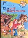 Kira und Buttermilch