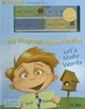 My Magnetic Word Puzzle Book: Let's Make Words (Magnix Learning Fun)
