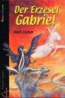 Der Erzesel Gabriel