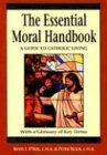 The Essential Moral Handbook: A Guide to Catholic Living, Revised Edition: A Guide to Catholics - Kevin O'Neil
