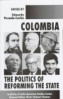 Colombia: The Politics Of Reforming The State