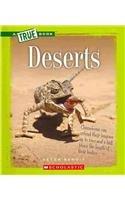 Deserts (A True Book)