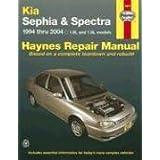 Kia Sephia & Spectra Automotive Repair Manual: 1994 Thru 2004: 1.6l And 1.8l Models (Hayne's Automotive Repair Manual)