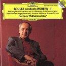 Pierre Boulez dirigiert Anton von Webern - Vol. 2 - Passacaglia / 5 Movements / 6 Pieces for Orchestra / Fuga / German Dances / Im Sommerwind