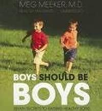 Boys Should Be Boys Publisher: Blackstone Audiobooks, Inc.; Unabridged edition