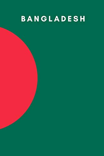 Bangladesh: Country Flag A5 Notebook (6 x 9 in) to write in with 120 pages White Paper Journal / Planner / Notepad