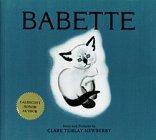 Babette (Clare Newberry Classics)