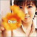 Dear… 歌詞