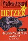 Waffen-Arsenal Highlight 14: Hetzer Jagdpanzer 38 (t) und G-13 - Horst Scheibert