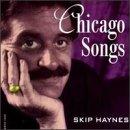 Songtexte von Skip Haynes - Chicago Songs
