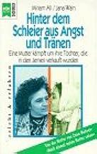 Hinter Dem Schleier Aus Angst Und Tranen Amazon De Ali Miriam Wain Jana Bucher