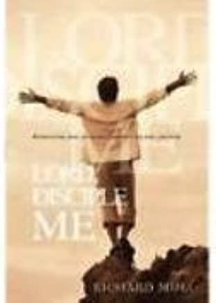 Lord, Disciple Me: Discovering Your Purpose, Empowering the Journey