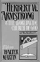 Herbert W. Armstrong & The Worldwide Church of God
