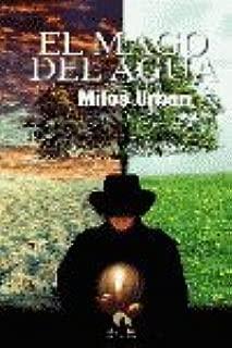 MAGO DEL AGUA, EL (Spanish Edition)