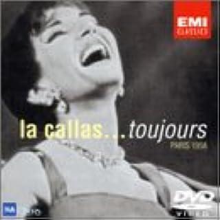 「歌に生き、恋に生き」(パリ・デビュー) (la callas... toujours Paris 1958)  [DVD]
