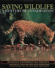 Saving Wildlife: A Century of Conservation