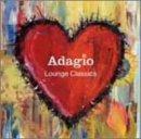 Adagio~Lounge Classics~