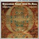 Gregorianische Gesänge aus St.Gallen I