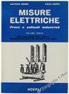 MISURE ELETTRICHE. Prove e collaudi industriali. Volume III: Collaudi industriali delle apparecchiature per impianti elettrici.
