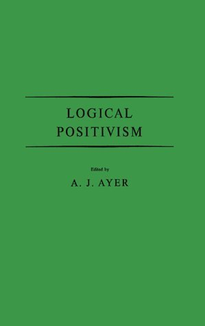 Logical Positivism. by Alfred Jules, Sir Ayer (1978-09-19)