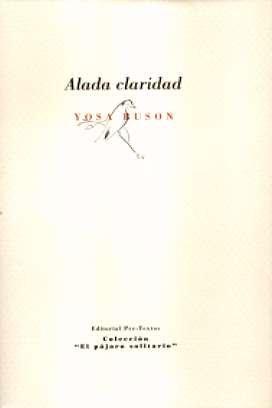 Alada claridad : haikus de pájaros de Yosa Buson (El pájaro solitario)