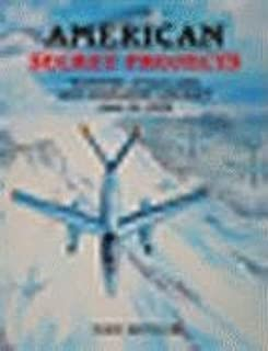 American Secret Projects: Bombers, Attack and Anti-Submarine Aircraft 1945 to 1974