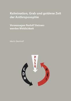 Kulmination, Grab und goldene Zeit der Anthroposophie