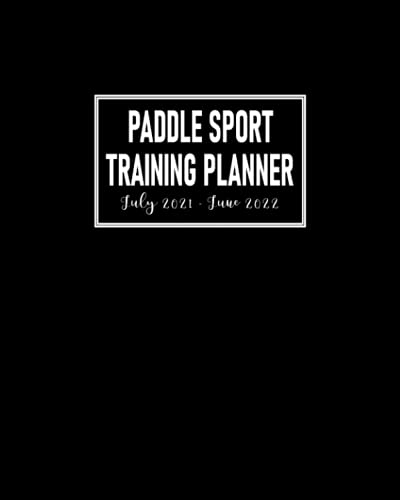 Paddle Sport Training Planner July 2021 - June 2022: Monthly Calendar to Schedule Practice and Meetings; Address Pages for Team's Contact Details; ... Dot Grid Pages for Planning Game Strategies