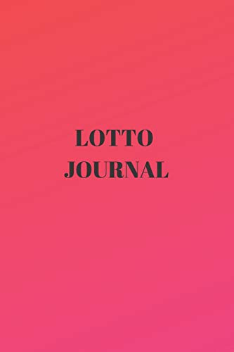 Lotto Journal: Notebook Diary, Lotto Records, Lottery Records, Lottery Results, Lotto Draws, Lotto Statistics,  A5 Paperback (6 X 9 Inches)100 High Quality Lined Pages, Hand Writing Notebook
