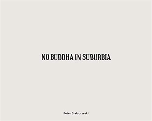 Peter Bialobrzeski, No Buddha in Suburbia - Partnerlink