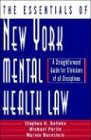 The Essentials of New York Mental Health Law: A Straightforward Guide for Clinicians of All Disciplines (Norton Professional Books (Hardcover))