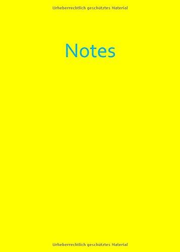 Notizbuch / Tagebuch - A4 - liniert - Yellow (gelb): Notes - DIN A4 - Sonnenschein -...