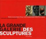 La grande galerie des sculptures - Musée du Louvre, Musée d'Orsay, Centre Pompidou/Musée national d'art moderne