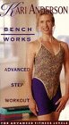 Bench Works: Advanced Step Workout [VHS]