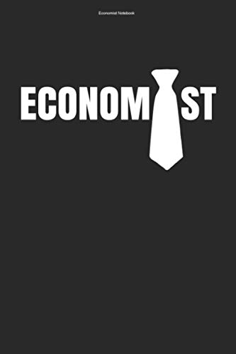 Economist Notebook: 100 Pages | Dot Grid Interior | Economy Economics Economic Economist Team Economists Teacher Student Job Gift Business
