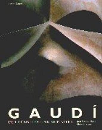 Gaudi. Der Künstler und sein Werk.