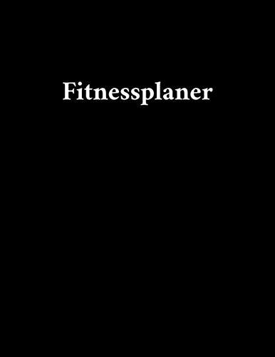 Fitnessplaner: Fitnessplaner & Ernährungstagebuch - 90 Tage Challenge Training - Fitness- & Sporttagebuch zum Tracken von Gewicht - Fitness & Ernährungstagebuch
