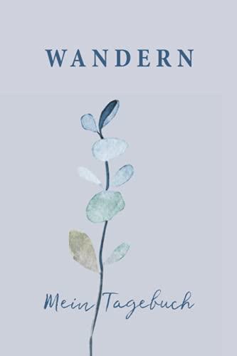 Wandern Mein Tagebuch: Zubehör Geschenk für Damen Wandertagebuch zum selber Eintragen mit Feldern für Stempel und Foto