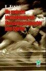 Die verdeckten Muskelverletzungen und Überlastungstendopathien der Sportler