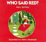 Who Said Red? One of the most influential children's books I've ever read