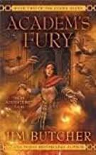 Academ's Fury (Codex Alera, Book 2) Publisher: Ace